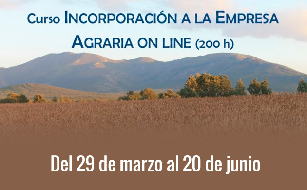 Curso: Incorporación a la empresa agraria. Online (200 h.)